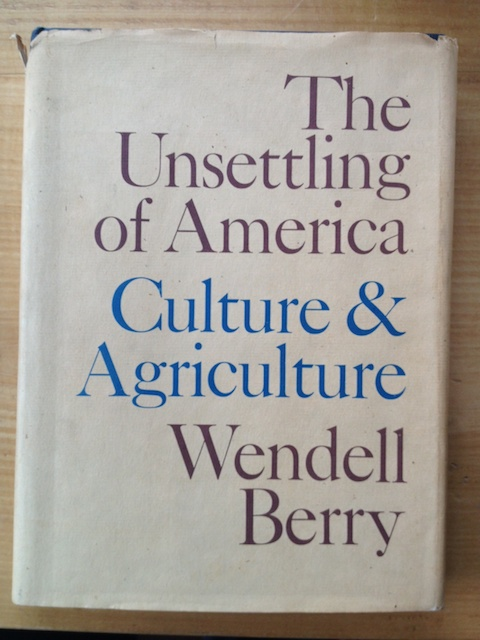 Unsettling of America, Berry